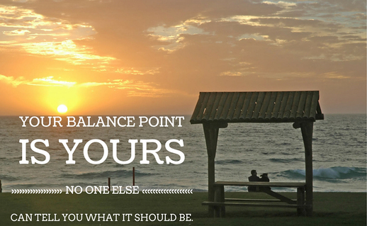 Your Balance Point is Your Own