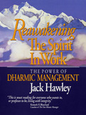 Reawakening the Spirit in Work