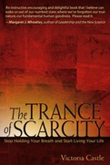 The Trance of Scarcity