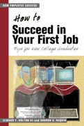 How to Succeed in Your First Job