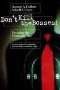 Don't Kill the Bosses!