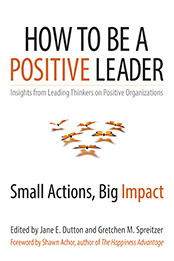 How To Be a Positive Leader