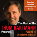 The Best of the Thom Hartmann Program Volume II (Audio)