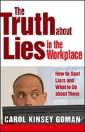 The Truth about Lies in the Workplace