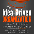 The Idea-Driven Organization (Audio)
