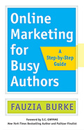 Online Marketing for Busy Authors