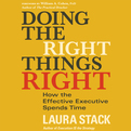 Doing the Right Things Right (Audio)
