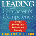 Leading with Character and Competence (Audio)