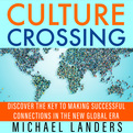 Culture Crossing (Audio)