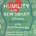 Humility Is the New Smart (Audio)