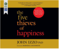 The Five Thieves of Happiness (Audio)