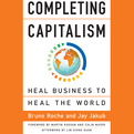 Completing Capitalism (Audio)