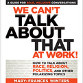 We Can't Talk about That at Work! (Audio)