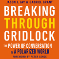 Breaking Through Gridlock (Audio)