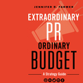 Extraordinary PR, Ordinary Budget (Audio)
