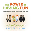 The Power of Having Fun (Audio)