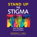 Stand Up to Stigma (Audio)