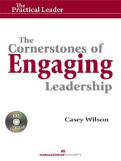 The Cornerstones of Engaging Leadership (with CD)