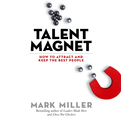 Talent Magnet (Audio)