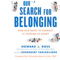 Our Search for Belonging (Audio)