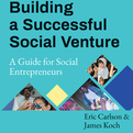 Building a Successful Social Venture (Audio)