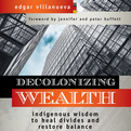 Decolonizing Wealth (Audio)