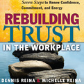 Rebuilding Trust in the Workplace (Audio)