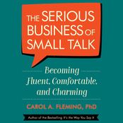 The Serious Business of Small Talk (Audio)